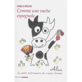 Comme une vache espagnole