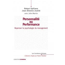 Personnalité ou performance : Repenser la psychologie du management