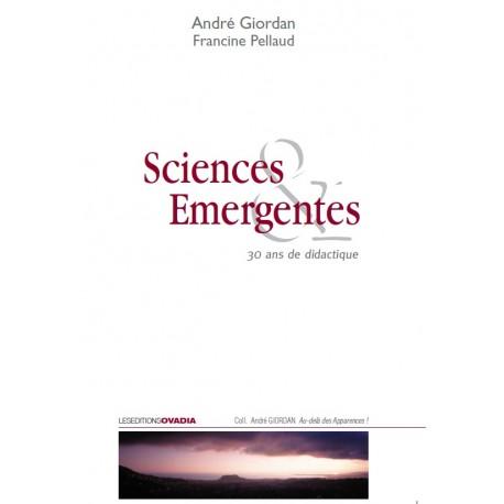 Sciences émergentes : 30 ans de didactique