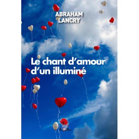 Le chant d'amour d'un illuminé