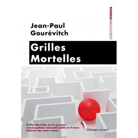 Grilles Mortelles