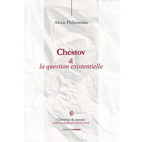 Chestov et la question existentielle