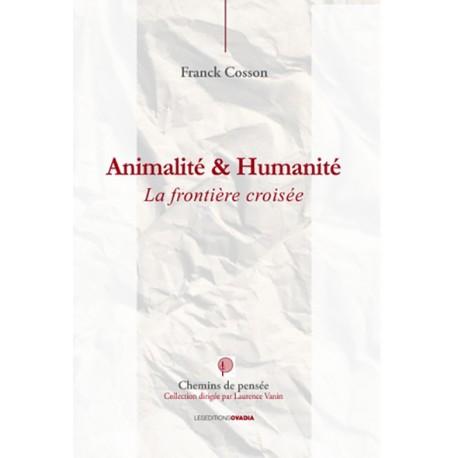 Animalité et Humanité