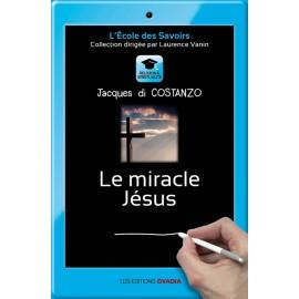 Le miracle Jésus