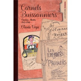 carnets buissoniers, Cinéma - théâtre 1943-1946