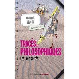 Tracés philosophiques, les antiquités