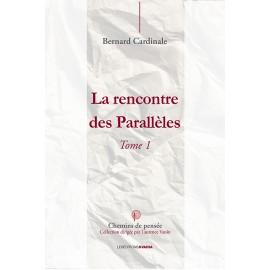 La rencontre des Parallèles - Tome 1