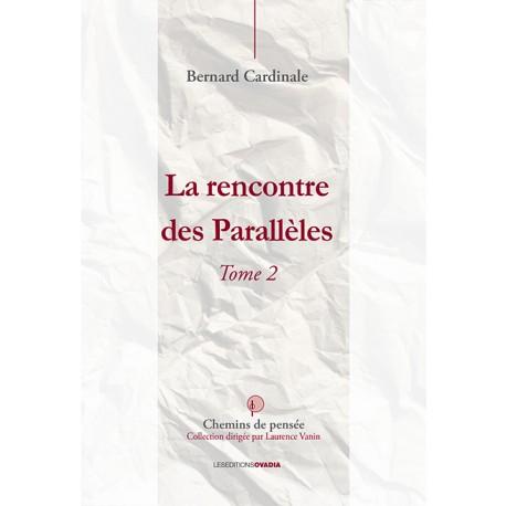La rencontre des Parallèles - Tome 2