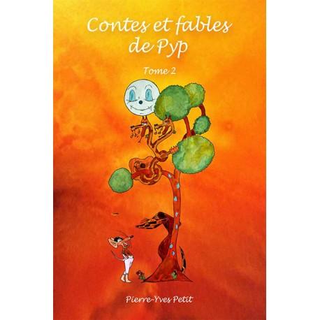 Contes et fables de Pyp - Tome 2