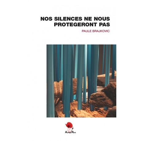 Nos silences ne nous protégeront pas