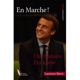 En Marche ! - Une histoire française