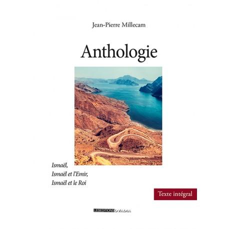 Anthologie - Ismaël, Ismaël et l'Emir, Ismaël et le Roi