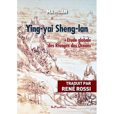 Ying-yai Sheng-lan - Etude Globale des Rivages des Océans