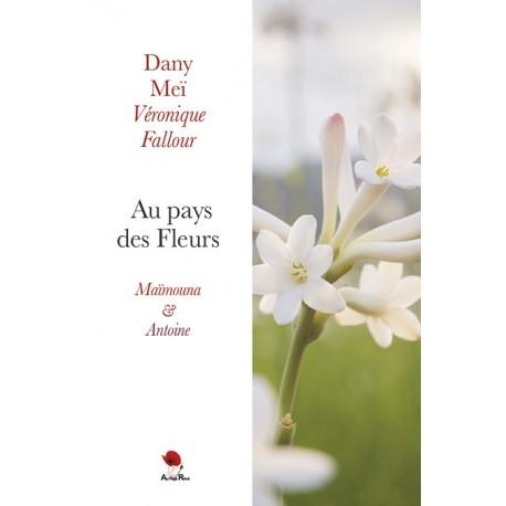 Au pays des fleurs - Maïmouna & Antoine