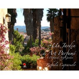 Un Jardin d'Art Parfumé