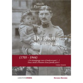 Du ghetto au maquis (1705 - 1944)