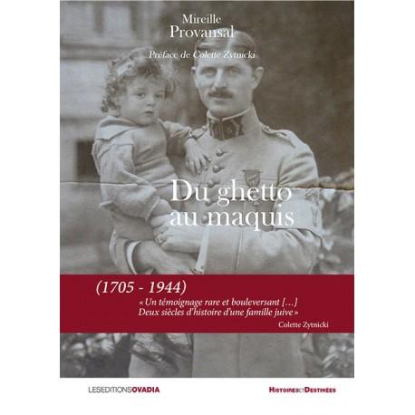 Du ghetto au maquis (1705 - 1944)