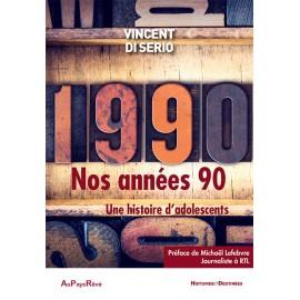 Nos années 90 - Une histoire d'adolescents