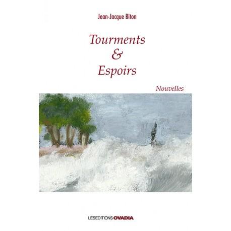 Tourments & Espoirs