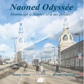 Naoned Odyssée - Hommage à Nantes et à ses poètes!