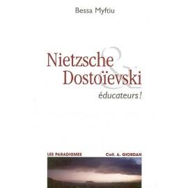 Nietzsche & Dostoïevski éducateurs !