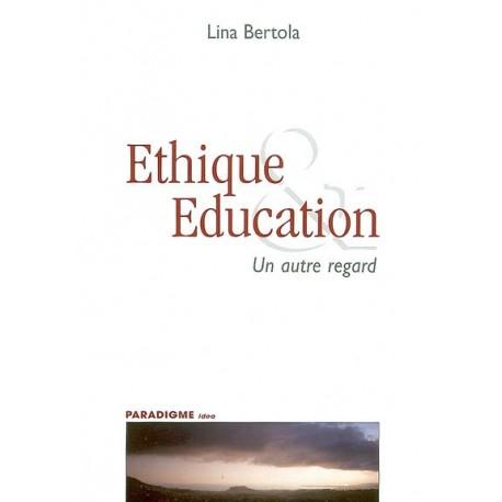 Ethique & éducation : un autre regard