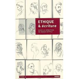 Ethique & écriture - Volume 1