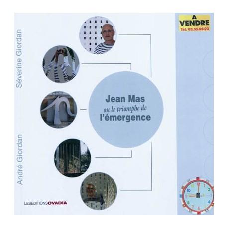 Jean Mas ou Le triomphe de l'émergence