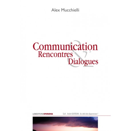 Communication, rencontres & dialogues