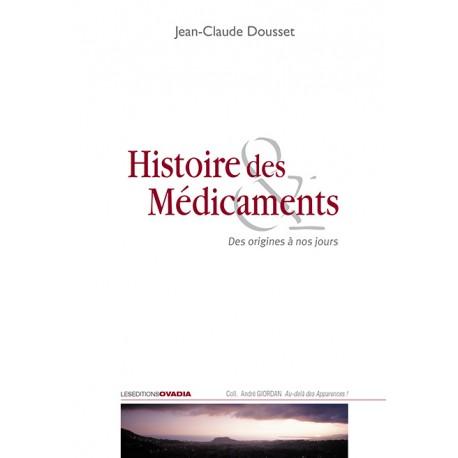 Histoire des Médicaments - Des origines à nos jours