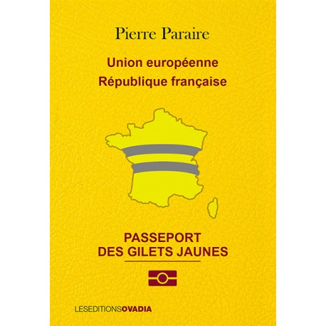 Le Passeport des gilets jaunes
