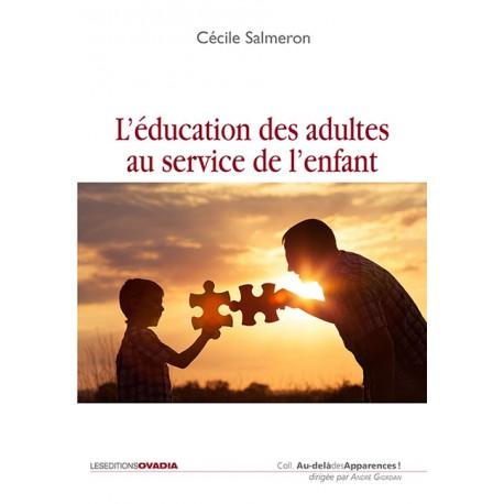 L'éducation des adultes au service de l'enfant