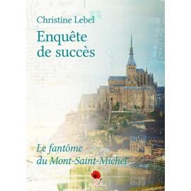 Enquête de succès – Le fantôme du Mont-Saint-Michel