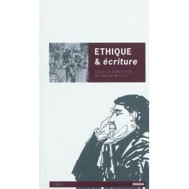 Ethique & écriture Volume 2