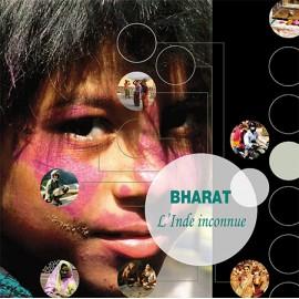 Bharat : l'Inde inconnue