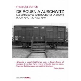De Rouen à Auschwitz, les juifs du grand Rouen et la Shoah 9 juin 1940- août 1944
