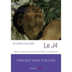 Le J4 : Job, Jérémie,...