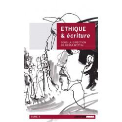 Ethique & écriture Volume 4
