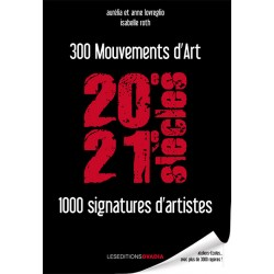 300 mouvements d'art, 1.000...
