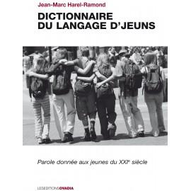 Le dictionnaire du langage d'jeuns