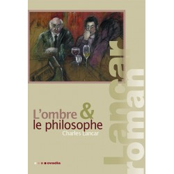 L'ombre & le philosophe