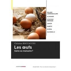 Les œufs: sains ou malsains ?