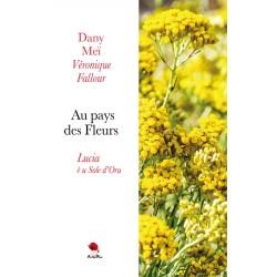 Au pays des Fleurs - Lucia...