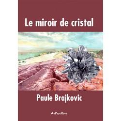 Le miroir de cristal
