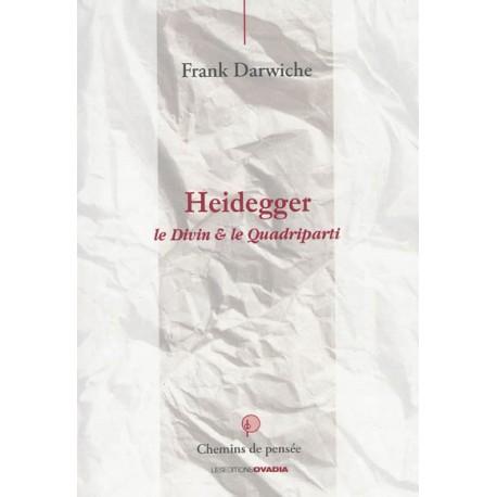 Heidegger Le Divin & le Quadriparti
