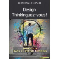 Design thinkinguez-vous,...