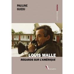 Louis Malle - Regards sur...
