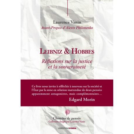 Leibniz & Hobbes Réflexions sur la justice et la souveraineté