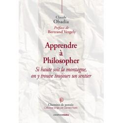 Apprendre à philosopher -...