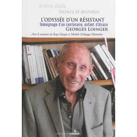 L'odyssée d'un résistant: témoignage d'un centenaire, enfant d'Alsace
